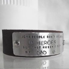 "Handmade Personalised ""...believe in heroes..."" Leather Cuff Unique Gift Dad"